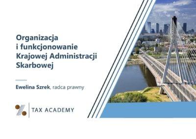 Organizacja ifunkcjonowanie Krajowej Administracji Skarbowej – 2021